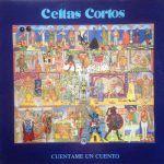 celtas cortos-Cuentame un Cuento-grupos españoles-1-vinilo coleccion