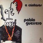 pablo guerrero-solistas-cantautores-1-vinilo coleccion