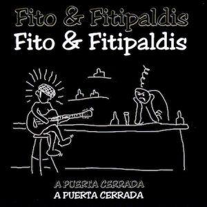 Fito y Fitipaldis-A Puerta Cerrada-Version para Sordos-Rarezas