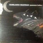 camelamos naquerar-flamenco-vinilo coleccion