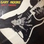 gary moire-dirty fingers-rock internacional-6-vinilo coleccion