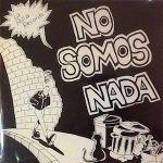 la polla-no somos nada-grupos españoles-2-vinilo coleccion