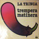 la trinca-trampera-grupos españoles-1-vinilo coleccion