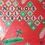 niños del brasil-al oeste-grupos españoles-1-vinilo coleccion