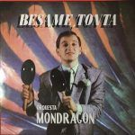 orquesta mondragon-besame-grupos españoles-1-vinilo coleccion