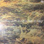 lluis llach-el meu amic-solistas-cantautores-1-vinilo coleccion